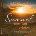 Noor van Haaften: Samuel (Audio-CD)