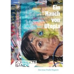 Die Korrekte Bande 2019_04: Ein Hauch von Utopia 2019 (PDF)