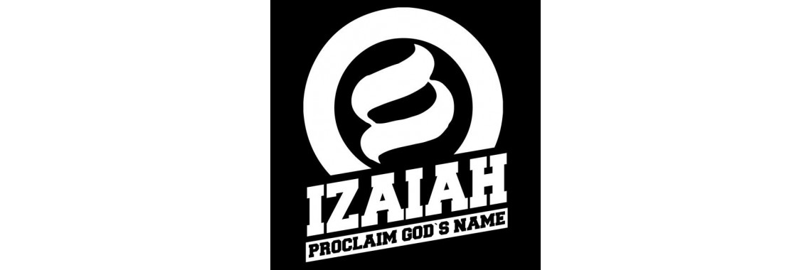 Izaiah - Proclaim God's Name