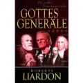 Liardon, Gottes Generäle 3: Die großen Erweckungsprediger