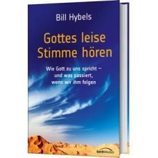 Bill Hybels: Gottes leise Stimme hören
