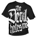 T-Shirt The Devil hates me