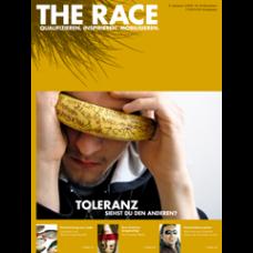 The Race // Ausgabe 29 // November 2007 // Toleranz
