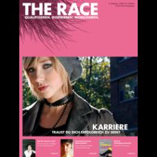 The Race // Ausgabe 30 // März 2008 // Karriere