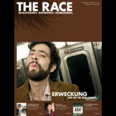 The Race // Ausgabe 31 // Juli 2008 // Erweckung