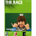 The Race // Ausgabe 32 // November 2008 // Tabu-Bruch