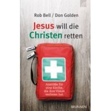 Bell, Jesus will die Christen retten