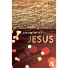 Bickle, Leidenschaft für Jesus