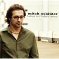 Mitch Schlüter: Leben und leben lassen