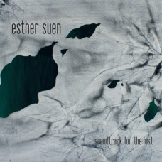 Esther Suen: Soundtrack for the Lost
