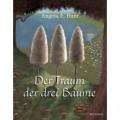 Hunt, Der Traum der drei Bäume