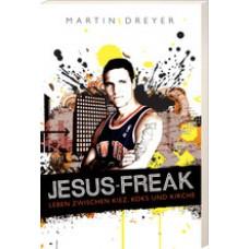 Martin Dreyer: Jesus-Freak
