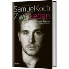 Samuel Koch: Zwei Leben