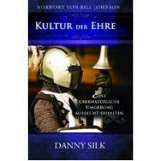 Danny Silk, Kultur der Ehre