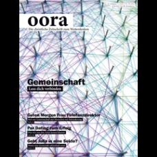 oora // Ausgabe 44 // Juni 2012 // Gemeinschaft