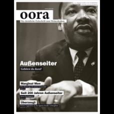 oora // Ausgabe 45 // September 2012 // Außenseiter