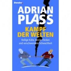 Adrian Plass: Kampf der Welten