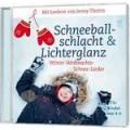 Schneeballschlacht & Lichterglanz
