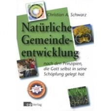 Christian A. Schwarz, Die natürliche Gemeindeentwicklung