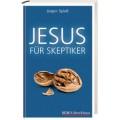 Spieß, Jesus für Skeptiker