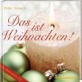 Peter Strauch: Das ist Weihnachten!