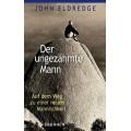 Eldredge, Der ungezähmte Mann