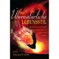 Vallotton, Der übernatürliche Lebensstil