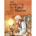 Tolstoi, Ein großer Tag für Vater Martin