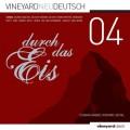 vineyard.neu.deutsch 04: Durch das Eis