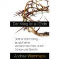 Andrew Wommack, Der Krieg ist zu Ende