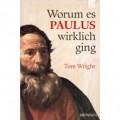Tom (N.T.) Wright: Worum es Paulus wirklich ging